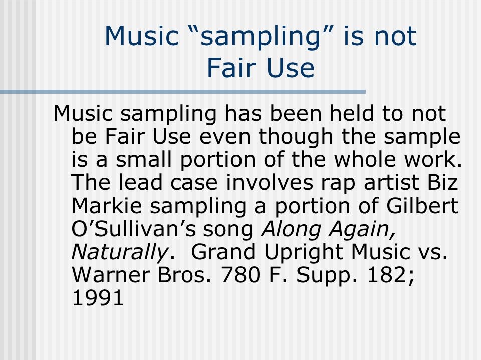 Music sampling is not Fair Use