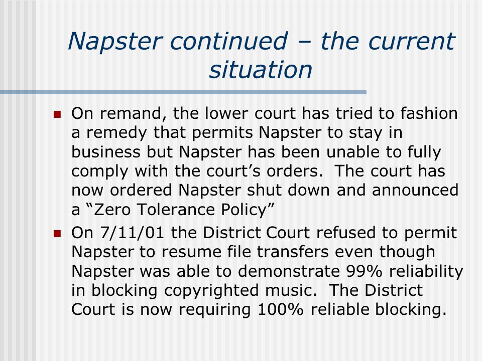 Napster continued – the current situation