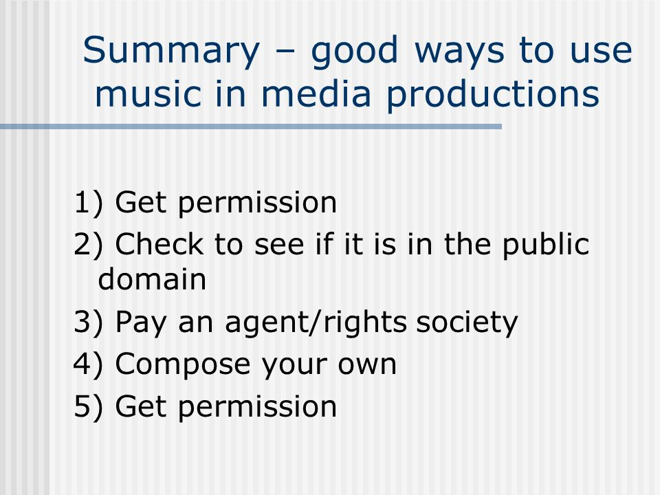 Summary – good ways to use music in media productions