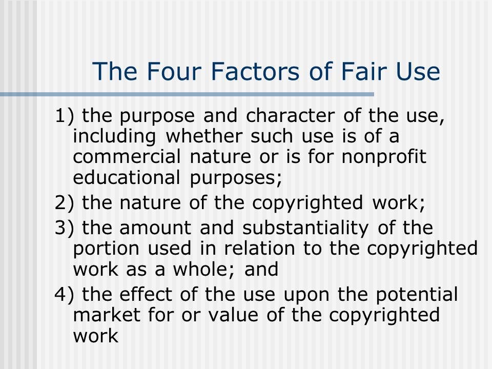 The Four Factors of Fair Use