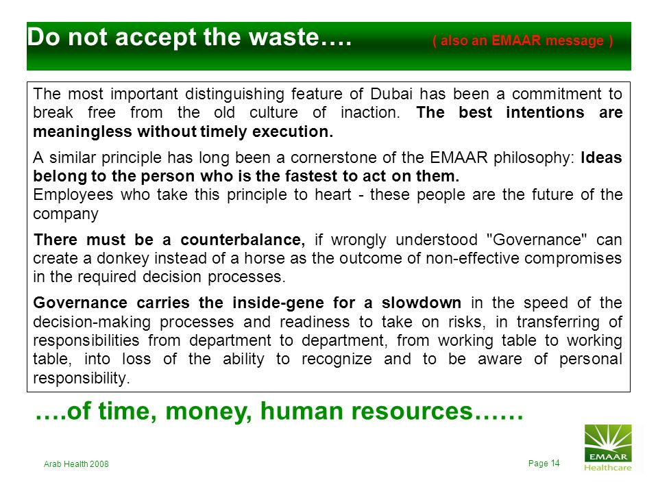 Do not accept the waste…. ( also an EMAAR message )