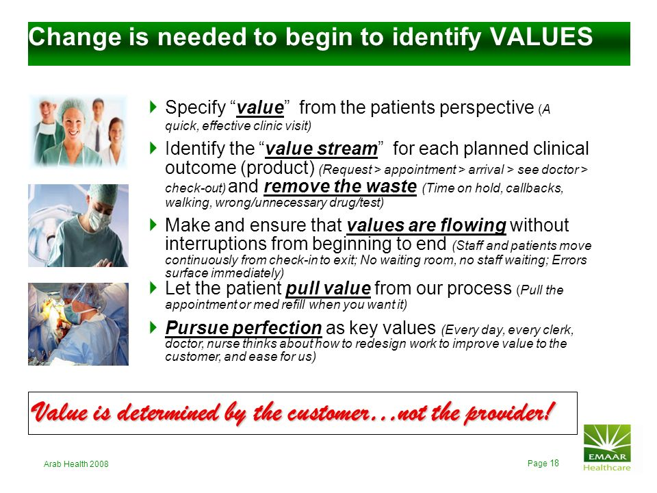 Change is needed to begin to identify VALUES