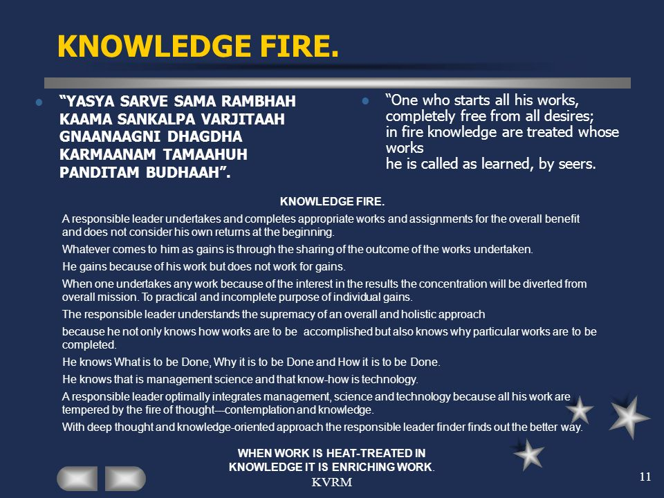 WHEN WORK IS HEAT-TREATED IN KNOWLEDGE IT IS ENRICHING WORK.