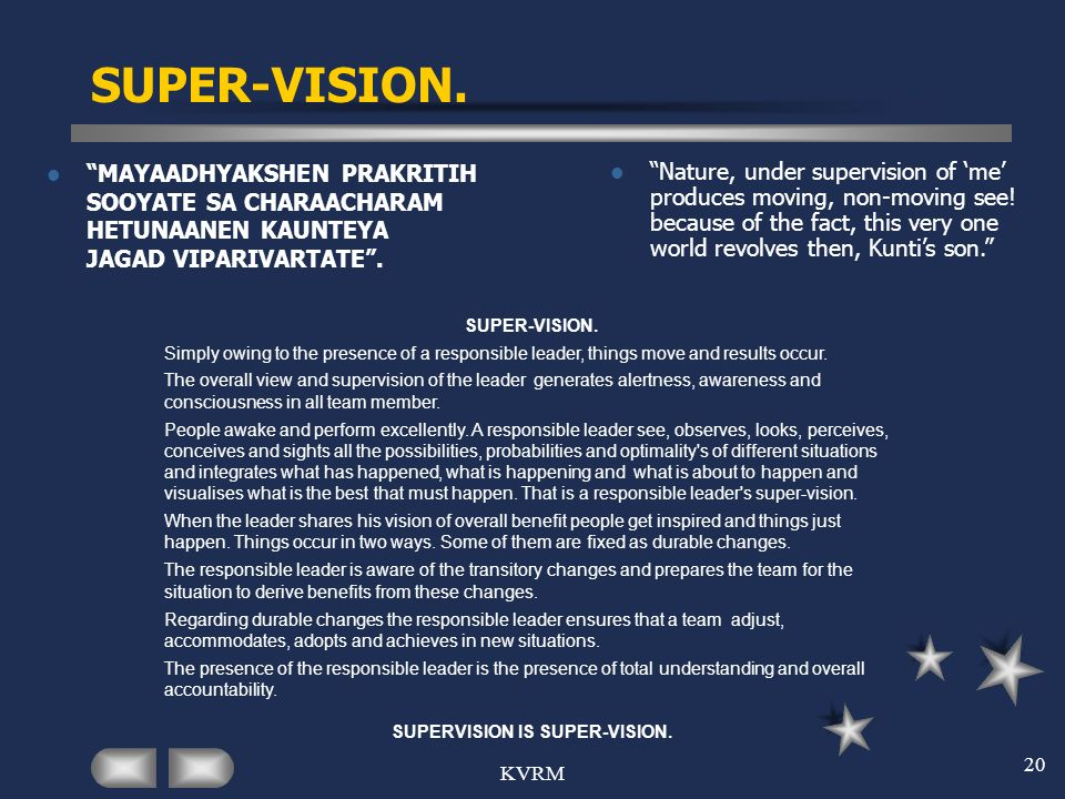 SUPERVISION IS SUPER-VISION.