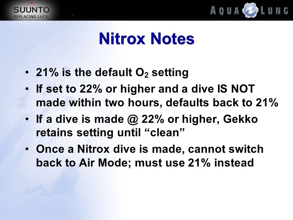 Nitrox Notes 21% is the default O2 setting