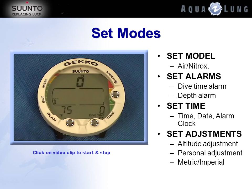 Set Modes SET MODEL SET ALARMS SET TIME SET ADJSTMENTS Air/Nitrox.