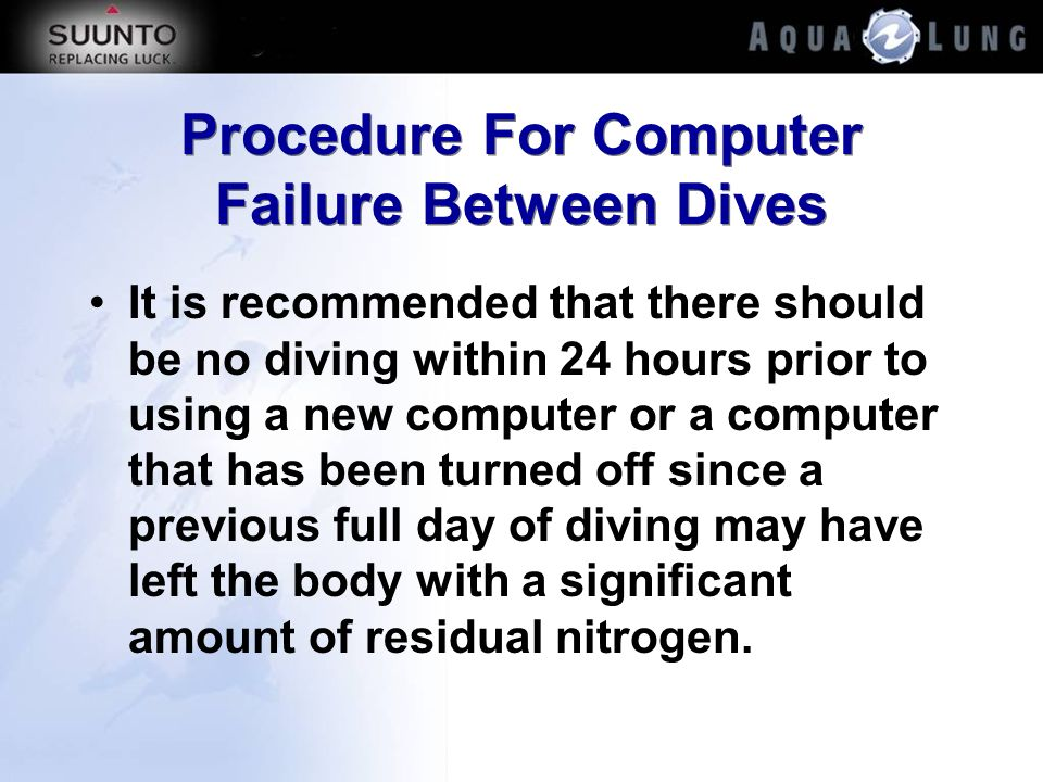 Procedure For Computer Failure Between Dives