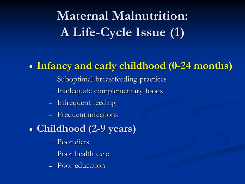 Maternal Malnutrition: A Life-Cycle Issue (1)
