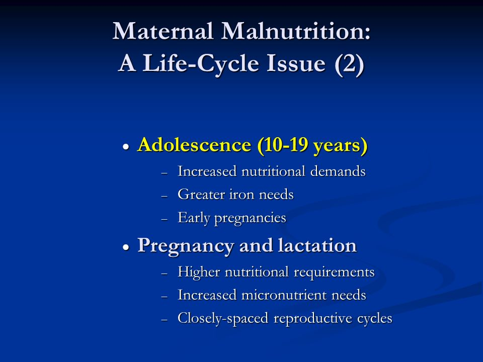 Maternal Malnutrition: A Life-Cycle Issue (2)