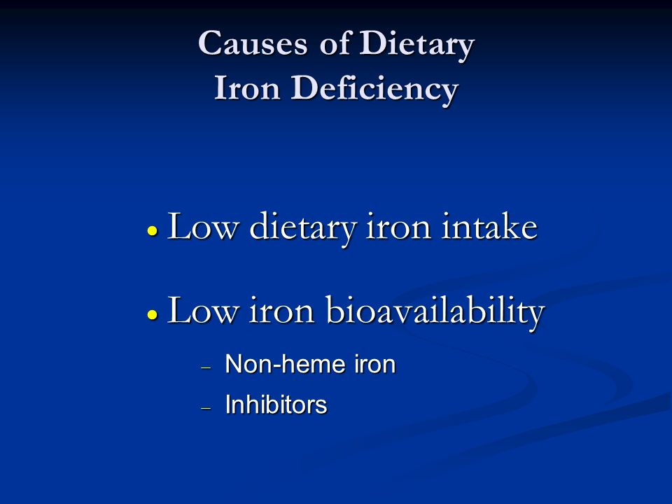 Causes of Dietary Iron Deficiency