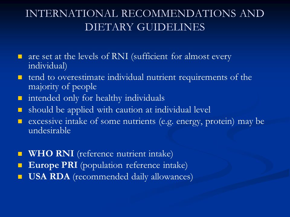 INTERNATIONAL RECOMMENDATIONS AND DIETARY GUIDELINES