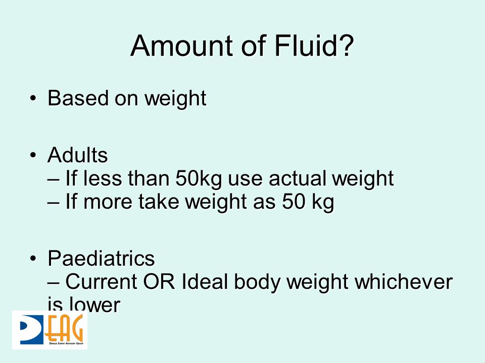 Amount of Fluid Based on weight