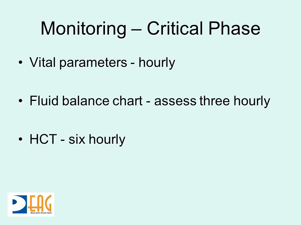 Monitoring – Critical Phase