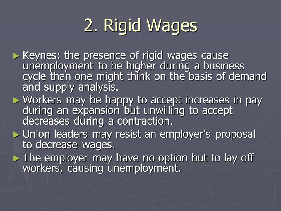 2. Rigid Wages