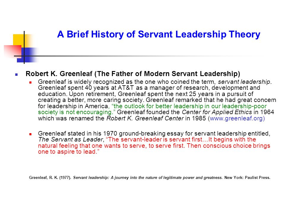 A Brief History of Servant Leadership Theory