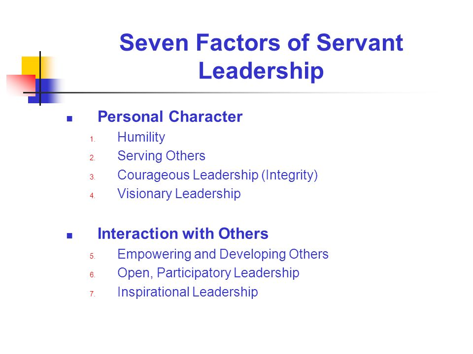 Seven Factors of Servant Leadership