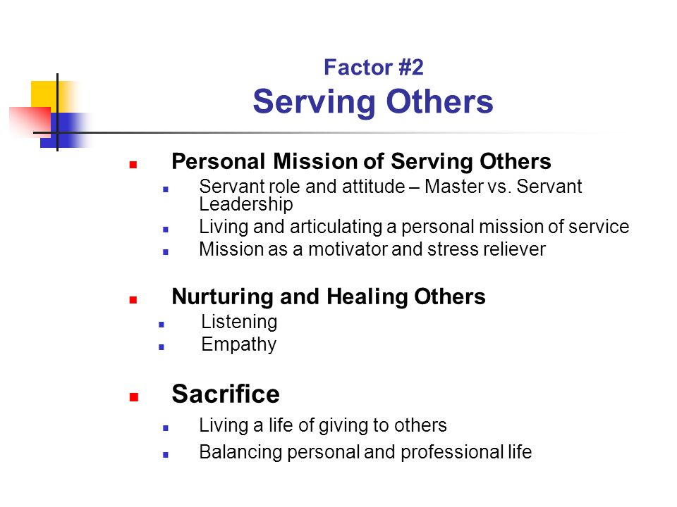 Factor #2 Serving Others