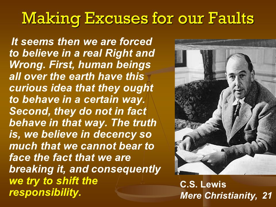 Making Excuses for our Faults