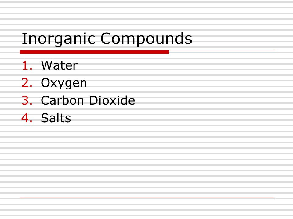 Inorganic Compounds Water Oxygen Carbon Dioxide Salts