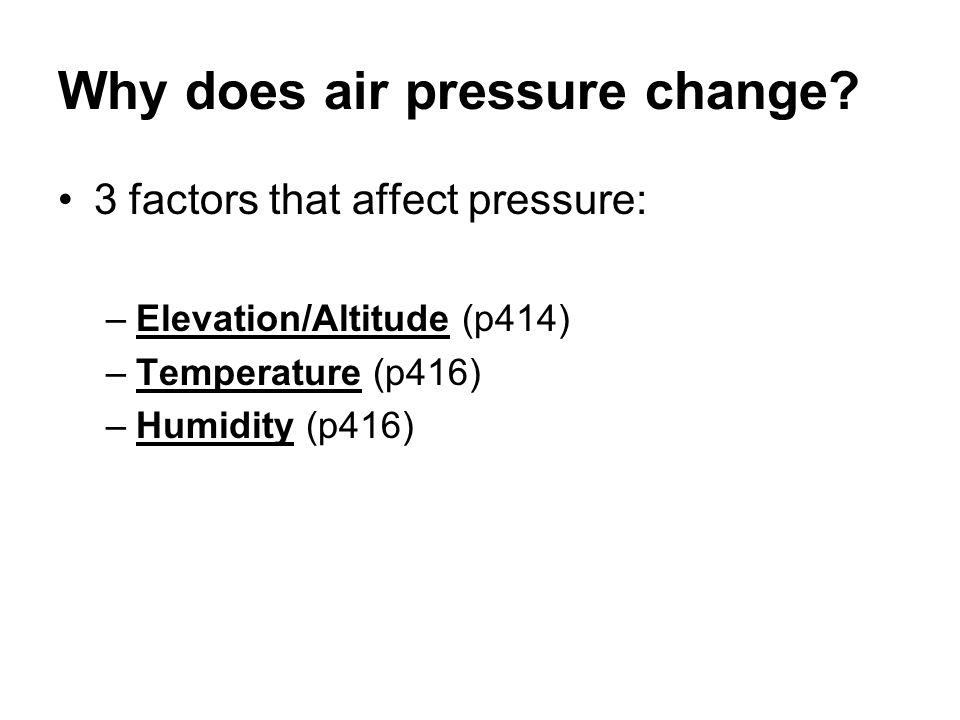 Why does air pressure change
