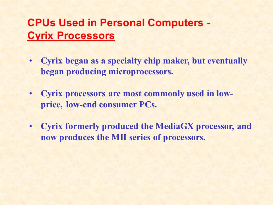 CPUs Used in Personal Computers - Cyrix Processors