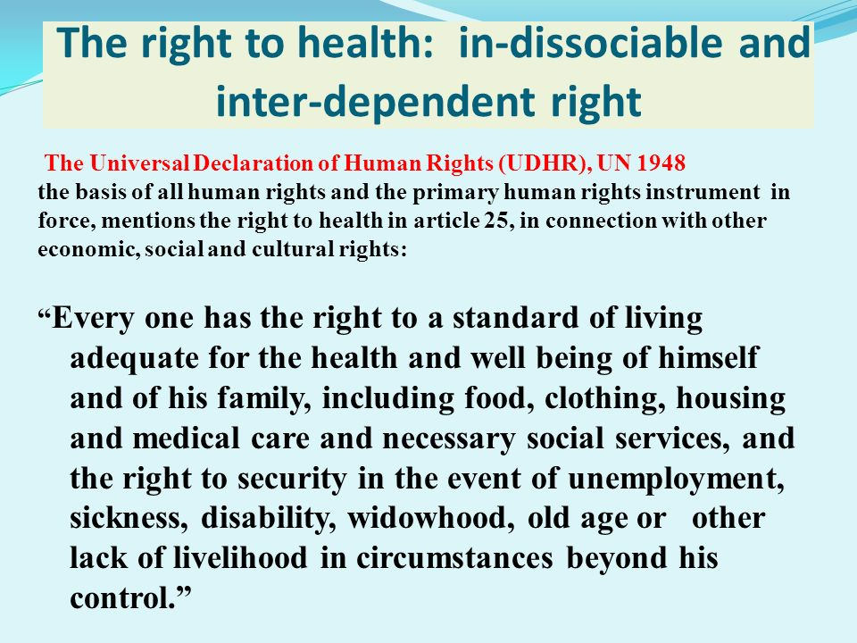 The right to health: in-dissociable and inter-dependent right