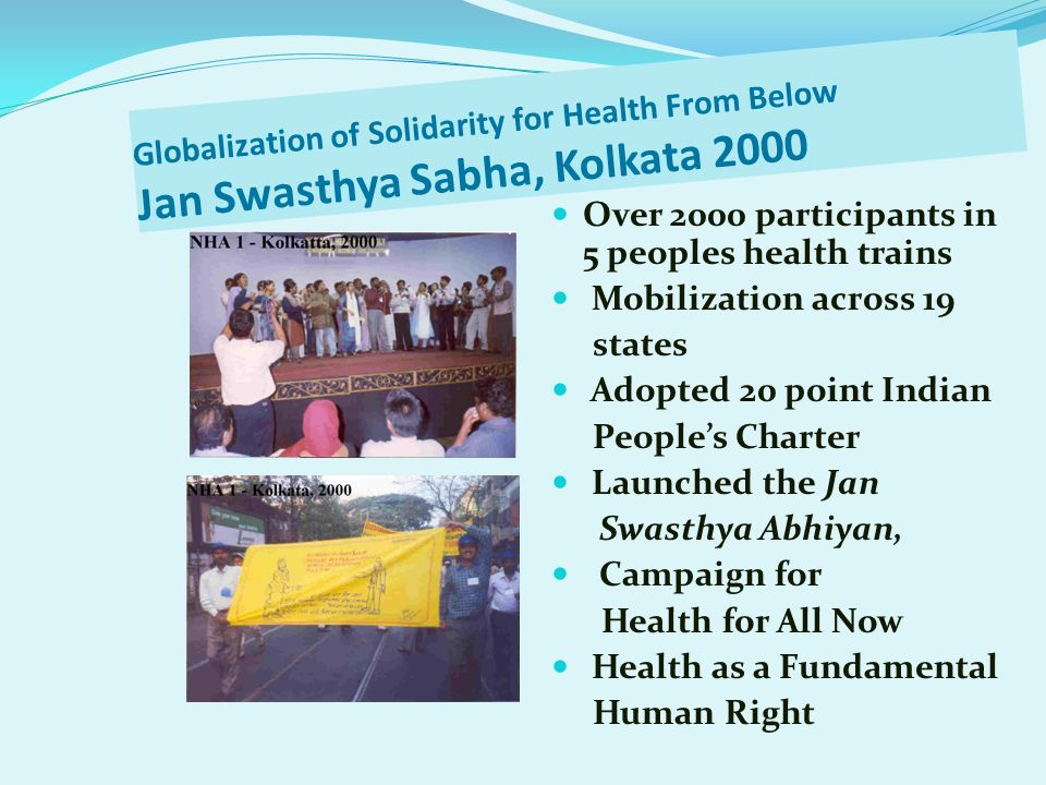 Globalization of Solidarity for Health From Below Jan Swasthya Sabha, Kolkata 2000