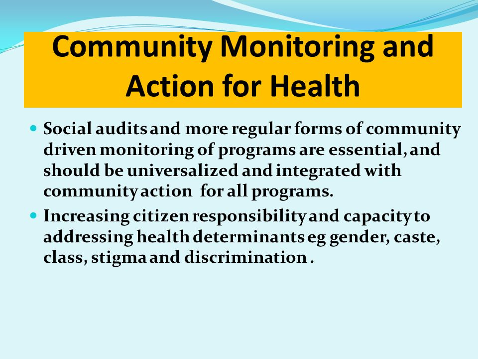 Community Monitoring and Action for Health