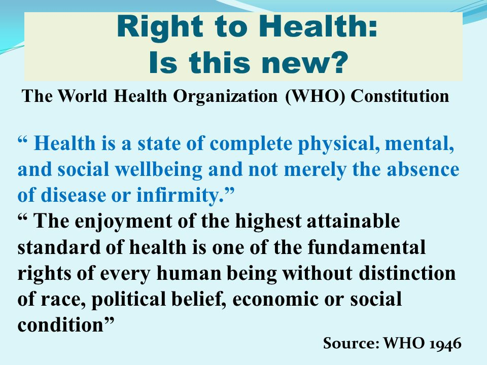 Right to Health: Is this new