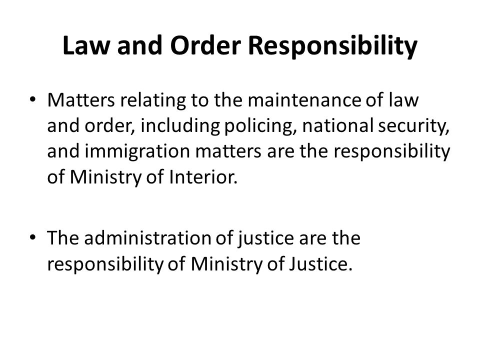Law and Order Responsibility