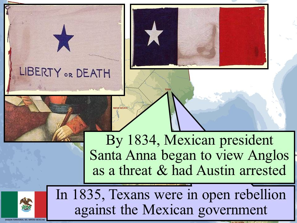 In 1835, Texans were in open rebellion against the Mexican government