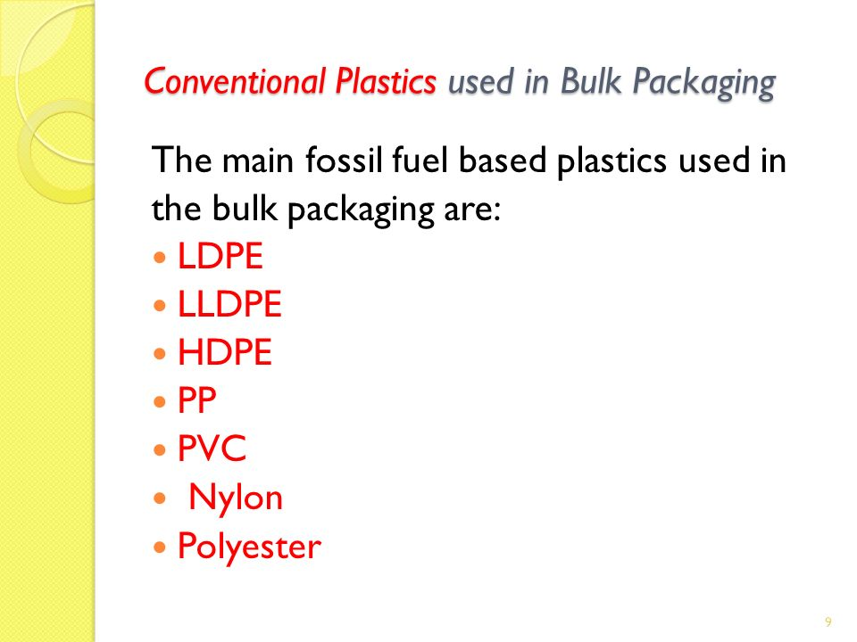 Conventional Plastics used in Bulk Packaging