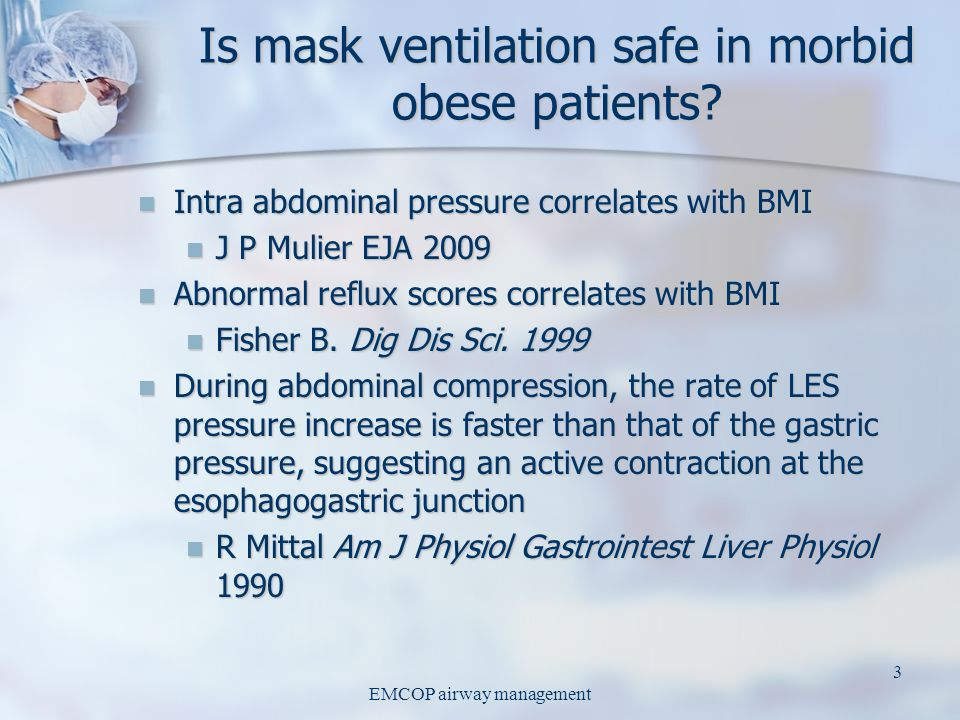 Is mask ventilation safe in morbid obese patients