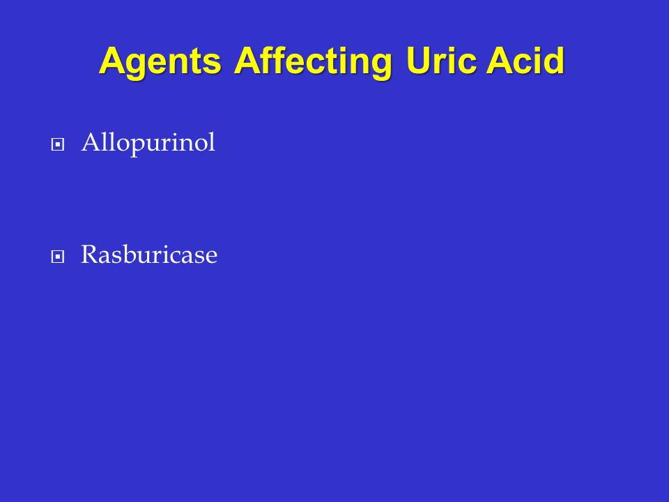 Agents Affecting Uric Acid