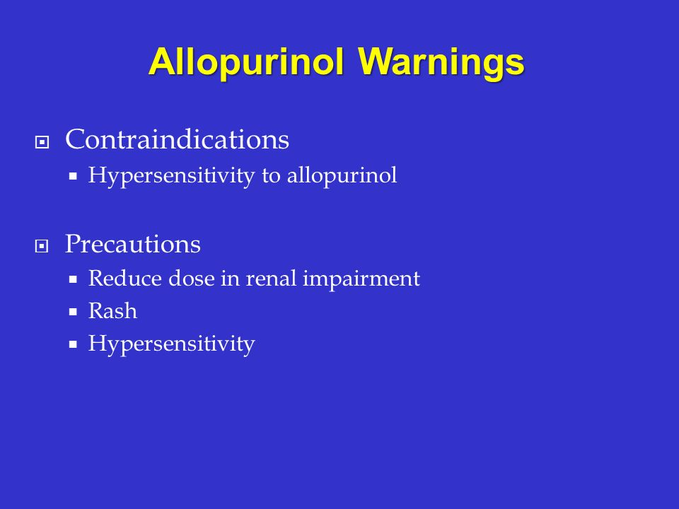 Allopurinol Warnings Contraindications Precautions