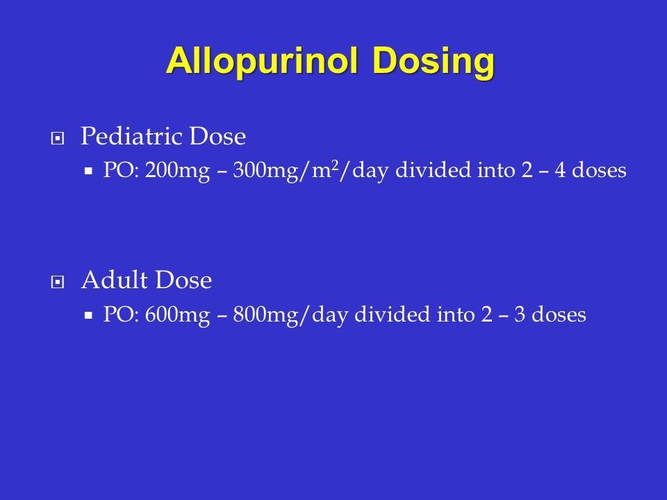 Allopurinol Dosing Pediatric Dose Adult Dose