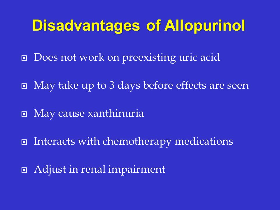 Disadvantages of Allopurinol