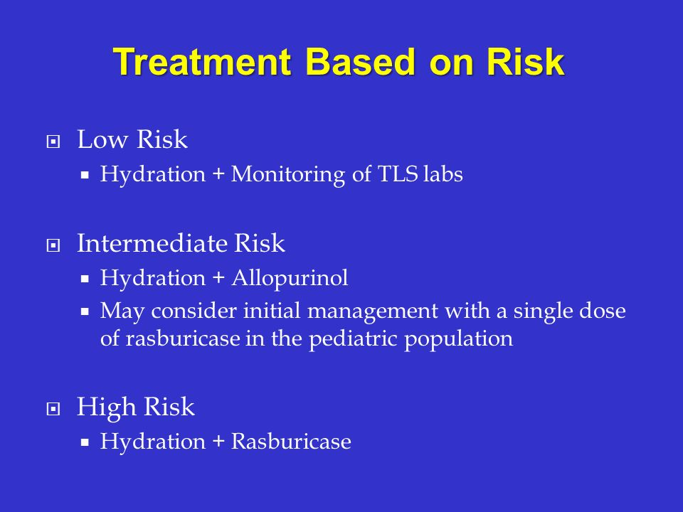 Treatment Based on Risk