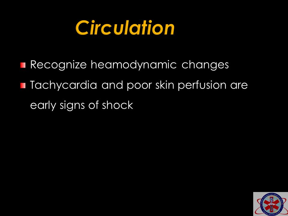 Circulation Recognize heamodynamic changes
