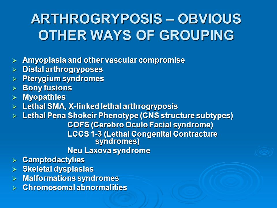 ARTHROGRYPOSIS – OBVIOUS OTHER WAYS OF GROUPING