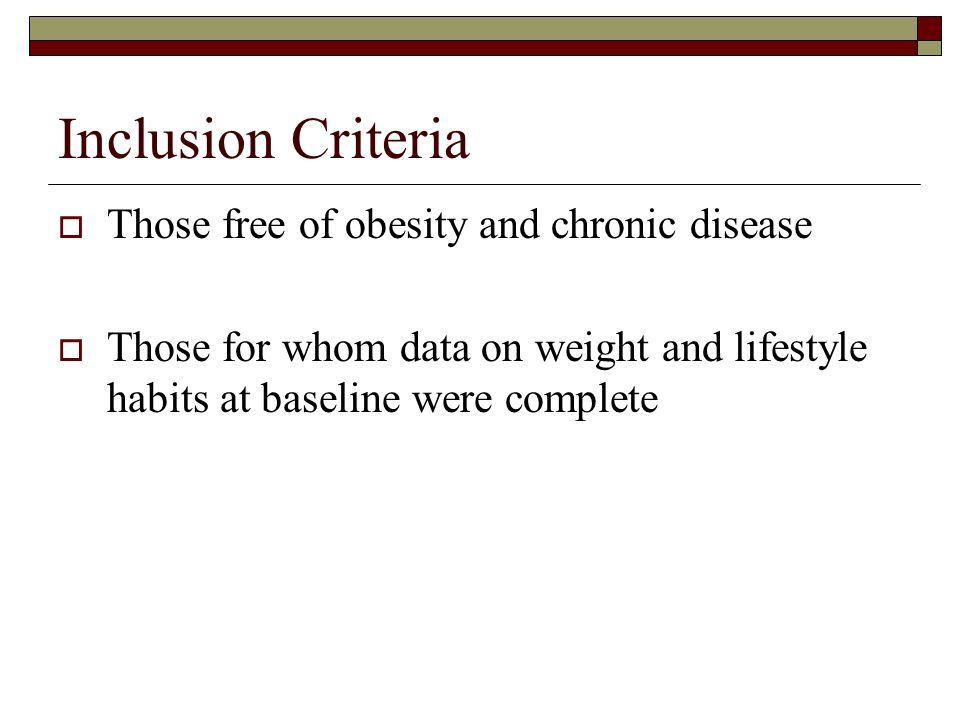 Inclusion Criteria Those free of obesity and chronic disease