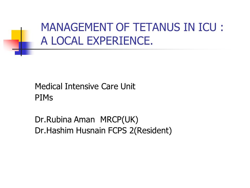 MANAGEMENT OF TETANUS IN ICU : A LOCAL EXPERIENCE.