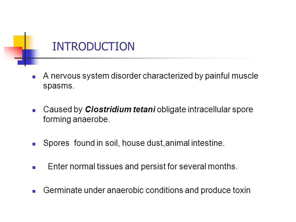 INTRODUCTION A nervous system disorder characterized by painful muscle spasms.