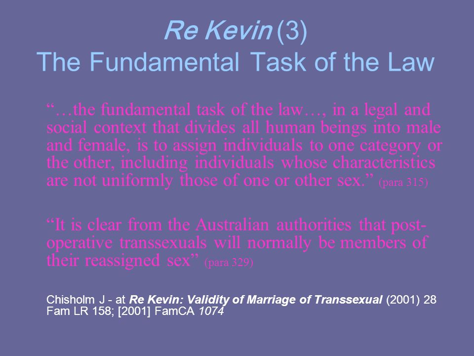 Re Kevin (3) The Fundamental Task of the Law