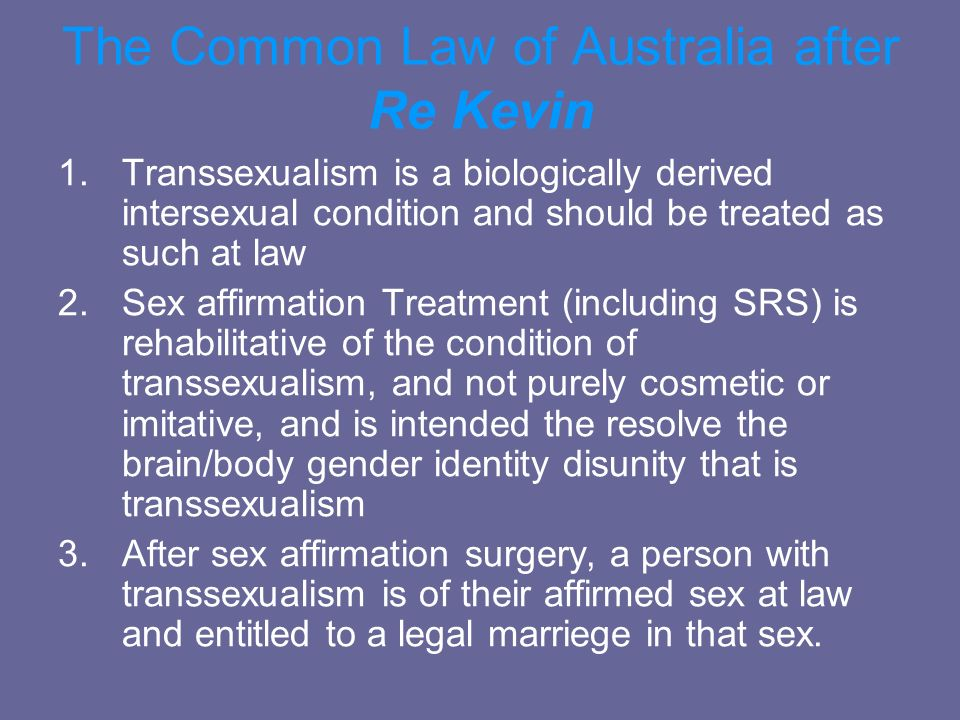 The Common Law of Australia after Re Kevin