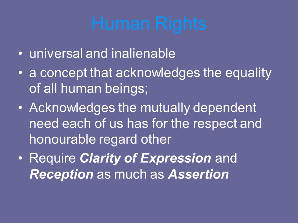 Human Rights universal and inalienable