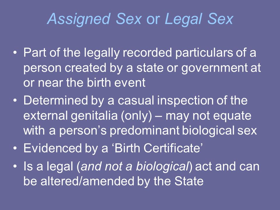 Assigned Sex or Legal Sex