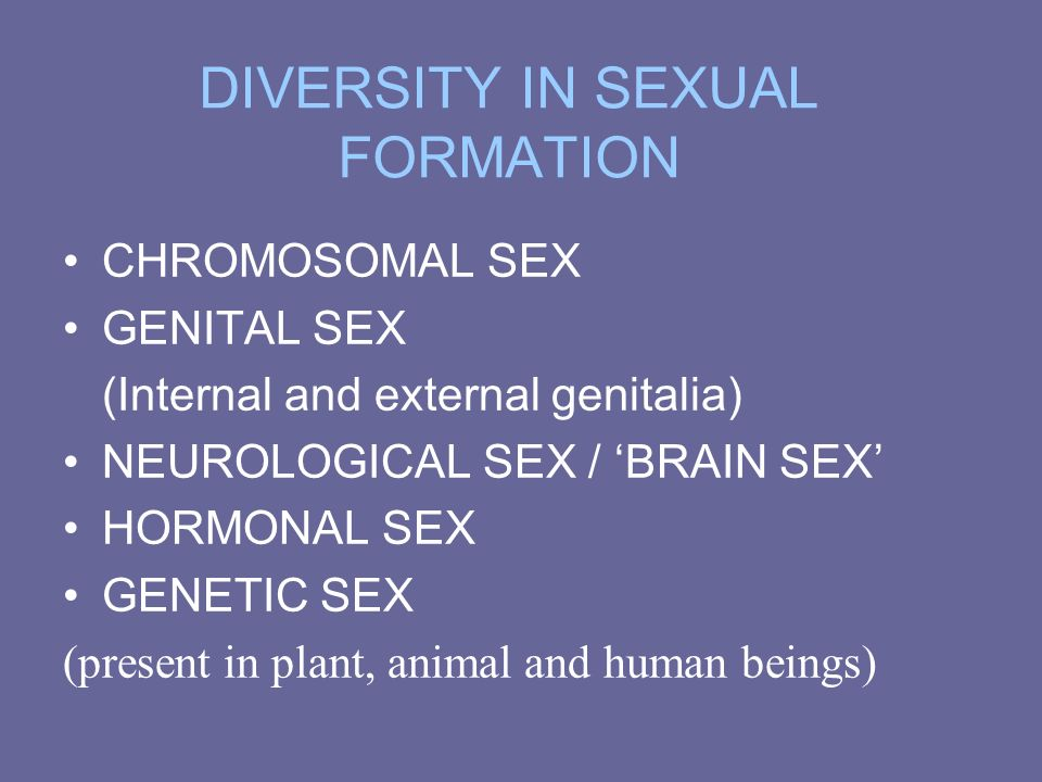 DIVERSITY IN SEXUAL FORMATION