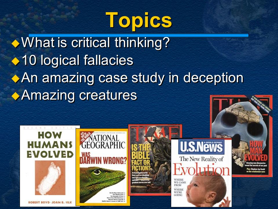 Topics What is critical thinking 10 logical fallacies