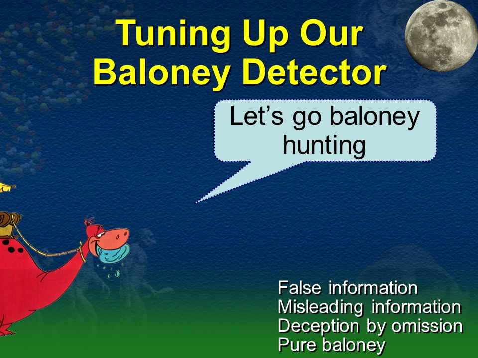 Tuning Up Our Baloney Detector